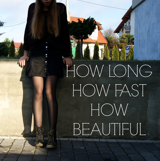 HOW LONG, HOW FAST, HOW BEAUTIFUL