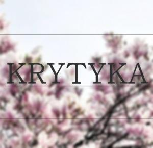 #9 Krytyka - Karolina Ornatowska