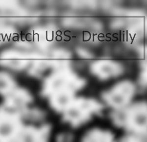 #38 Recenzja Smartwatcha U8S- Dresslily - Kanooshi