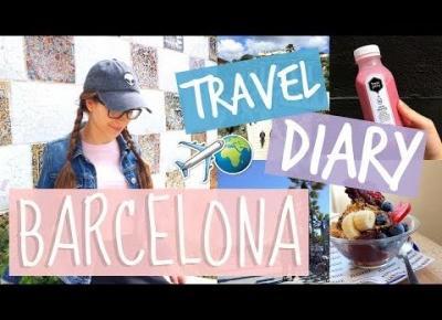 TRAVEL DIARY: BARCELONA | karicja