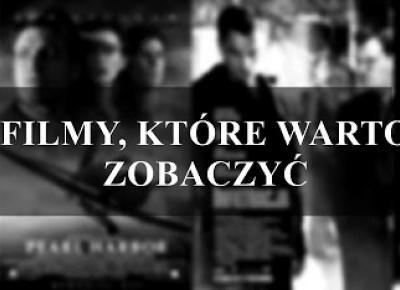 FILMY, KTÓRE WARTO ZOBACZYĆ cz. II