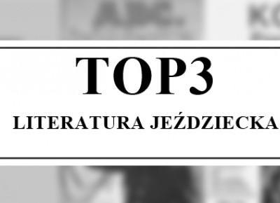 TOP3 - literatura jeździecka