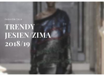 Trendy jesień/zima 2018/19  - Life is my inspiration by Karolina Zygmunt