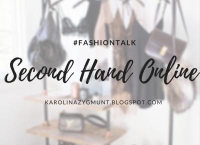 Second hand online | #fashiontalk - Life is my inspiration by Karolina Zygmunt
