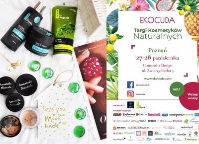 Ekocuda - Targi Kosmetyków Naturalnych w Poznaniu