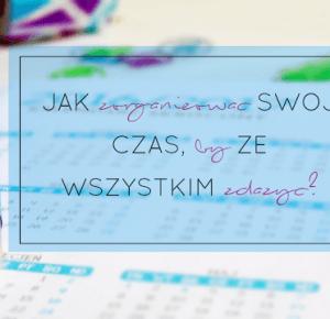 Written By Life : W POSZUKIWANIU STRACONEGO CZASU