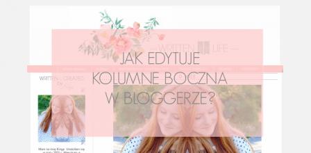Written By Life : JAK EDYTUJĘ KOLUMNĘ BOCZNĄ W BLOGGERZE?