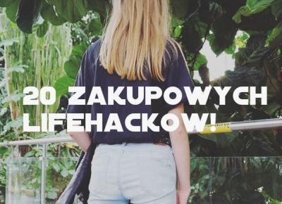20 zakupowych Lifehacków!
