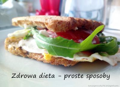 Zdrowa dieta - proste sposoby na zdrowe odżywianie