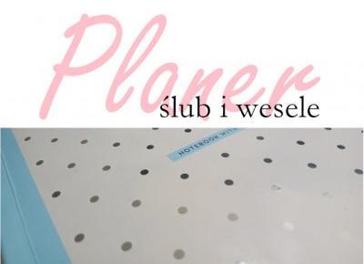 Koci punkt widzenia: Planer ślubny | ślub&wesele;