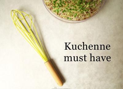 Koci punkt widzenia: Moje kuchenne niezbędniki