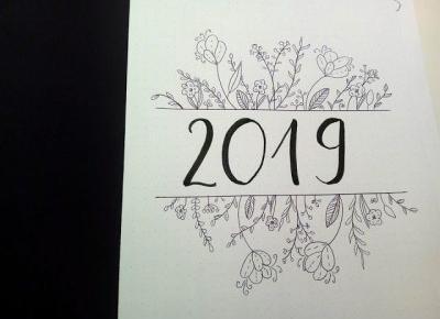 Planowanie i realizacja postanowień noworocznych + pomysł na Bullet Jounal