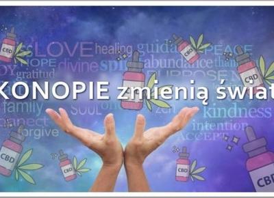 """""""KONOPIE ZMIENIĄ ŚWIAT"""" Kobieceinspiracje.pl"""