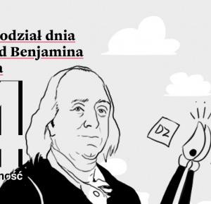 Idealny podział dnia – przykład Benjamina Franklina #4 - TyDziennik   Patryk Korycki