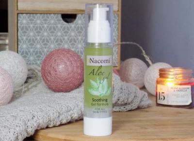 Aloesowe serum żelowe do twarzy Nacomi. | Ksanaru