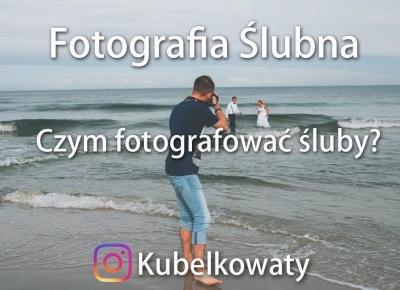 VLOG#37 - Fotografia Ślubna - Czym fotografowałem pierwszy ślub!