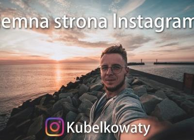 Ciemna strona Instagram'a - True Influencer