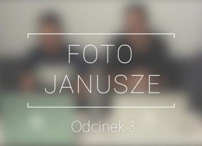 Foto Janusze - Odcinek 3 - Emocje w fotografii