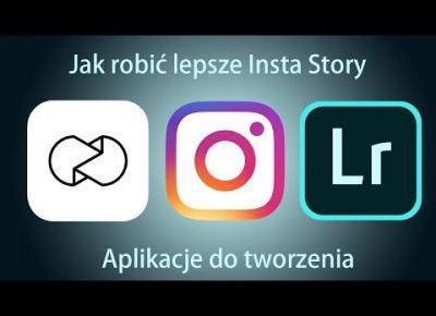 VLOG#23 - Jak robić lepsze Insta Story - Instagram