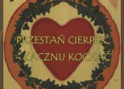 29 Lekcja Miłości: 12 Przeszkód na drodze do Miłości i szczęścia - Miłość? Tak poproszę! Path of love - blog o Miłości. ❤