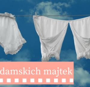 a little CUP OF ART : Historia pewnej cz궛ci garderoby: damskie majtki
