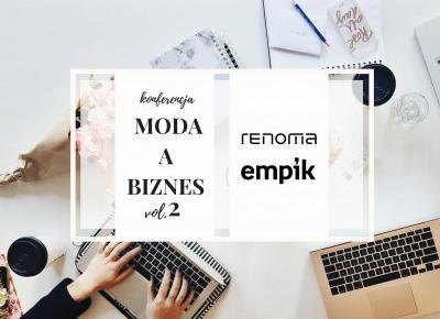 Konferencja MODA A BIZNES vol.2!