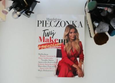 Magda Pieczonka książka Twój makeup z gwiazdami