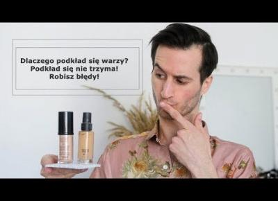 Dlaczego podkład się warzy i makijaż nie trzyma