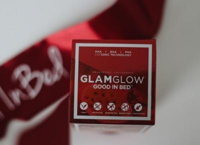 GlamGlow Good In Bed | Blog kosmetyczny, beauty, moda, makijaże