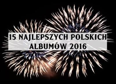 Film: 15 najlepszych polskich albumów 2016