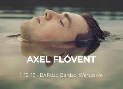 Ogłaszamy: Axel Flóvent wystąpi w Polsce! Artysta zagra w Warszawie | MusicLovers.pl