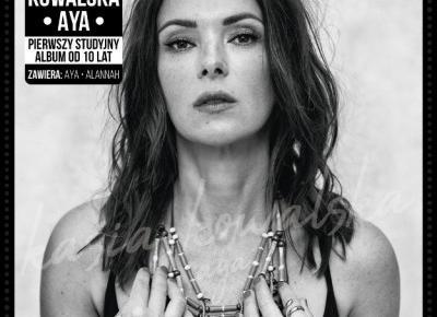 Kasia Kowalska ? Aya (2018), recenzja Michała Seremaka | MusicLovers.pl