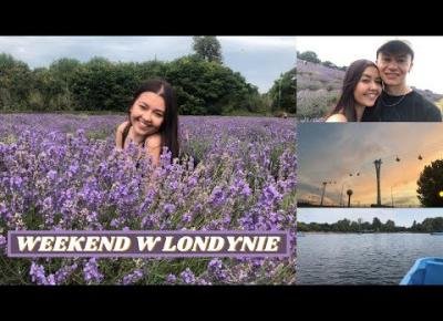 WEEKEND W LONDYNIE 😍 | MAYFIELD LAVENDER FARM & EMIRATES AIR LINE | VLOG