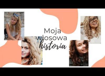 Moja włosowa historia | Maja Puente