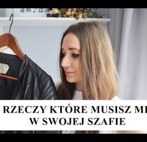 15 RZECZY KTÓRE MUSISZ MIEĆ W SWOJEJ SZAFIE I malioce.com i Alicja Moskalik I MUST HAVE