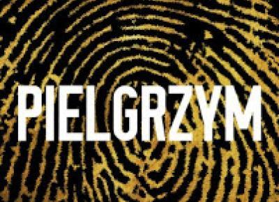"""The Book Hothead: NAJLEPSZA KSIĄŻKA 2016 ROKU: """"Pielgrzym"""" Terry Hayes - recenzja"""