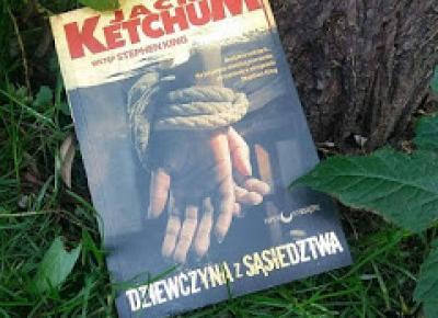 """The Book Hothead: RECENZJA: """"Dziewczyna z sąsiedztwa"""" Jack Ketchum"""