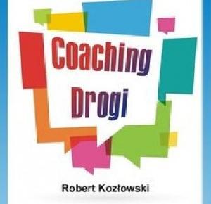Coaching drogi - Robert Kozłowski (3702854) - Lubimyczytać.pl