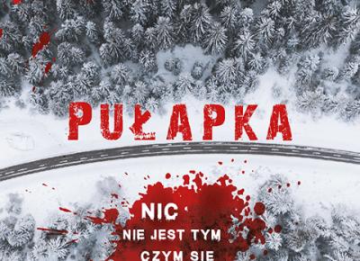Pułapka - Wydawnictwo Psychoskok - książki autorzy