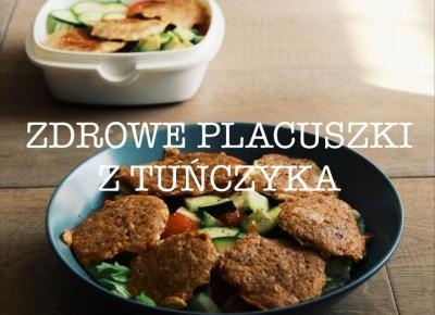 Zdrowe kotleciki z tuńczyka - drugie śniadanie • Martoszka • przepis
