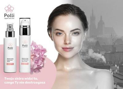 Polli Organic to naturalne kosmetyki  antysmogowe – nowość na rynku kosmetycznym – Marta Rodzik
