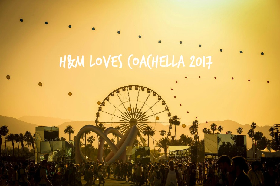 Via Martyna: H&M Loves Coachella 2017!