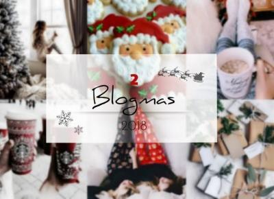 Zimowe inspiracje- Poczuj świąteczną atmosferę!  #blogmas2