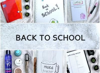 Back to school | Bullet Journal, przybory szkolne i kosmetyki