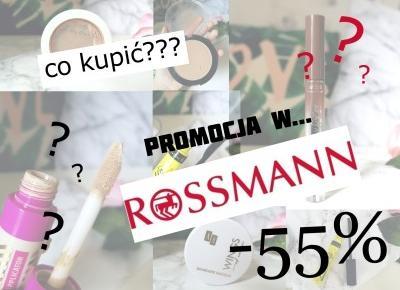 Co kupić na wyprzedaży w Rossmannie?
