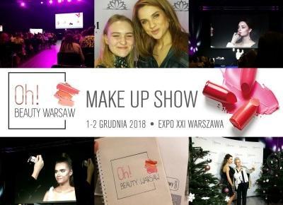"""Relacja z targów makijażu """"Oh! Beauty Warsaw"""" #Blogmas4"""