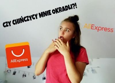 Czy chińczycy mnie okradli?! | Wszystko o AliExpress- Jak zamawiać? Czy kupowanie tam, jest bezpieczne?