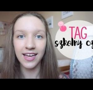 BACK TO SCHOOL 2016 | TAG SZKOLNY CZAS