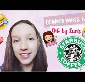 COMMON WHITE GIRL TAG