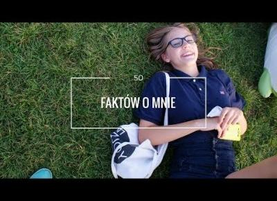 50 FAKTÓW O MNIE ✨ Mavbelle
